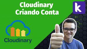 criar conta cloudnary