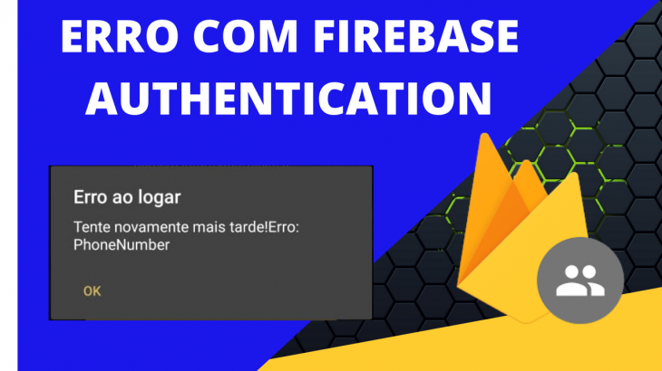 ERRO COM FIREBASE AUTHENTICATION